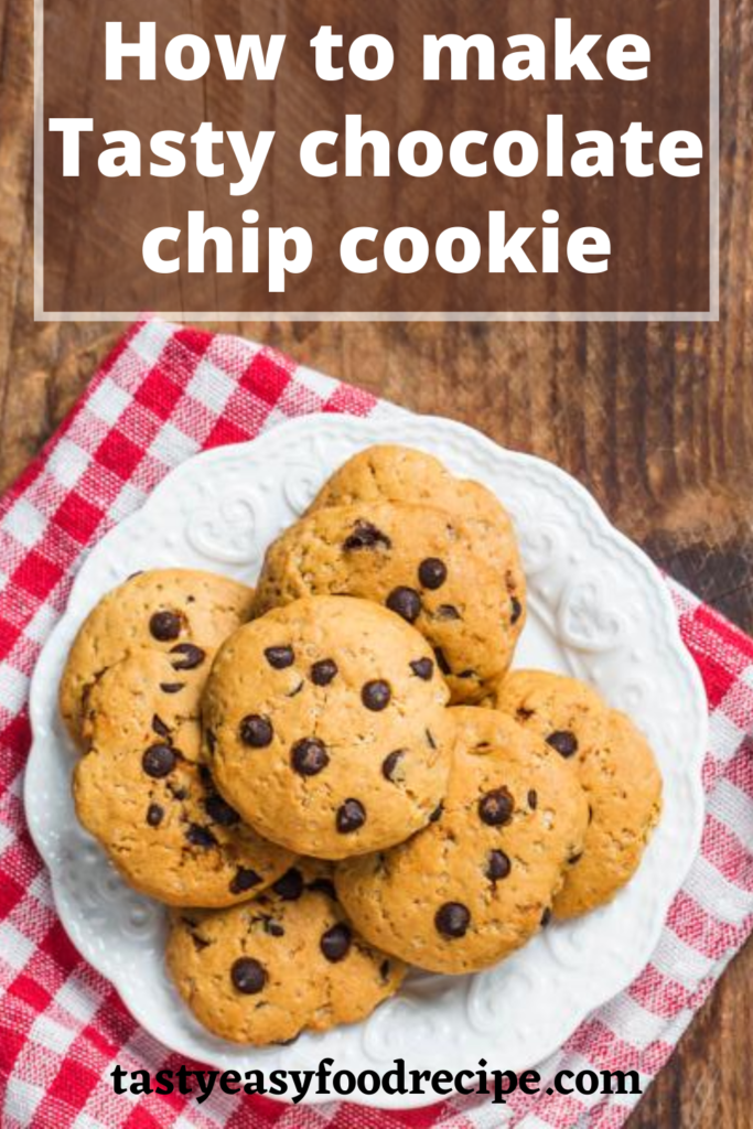 how to make chocolate chip cookie